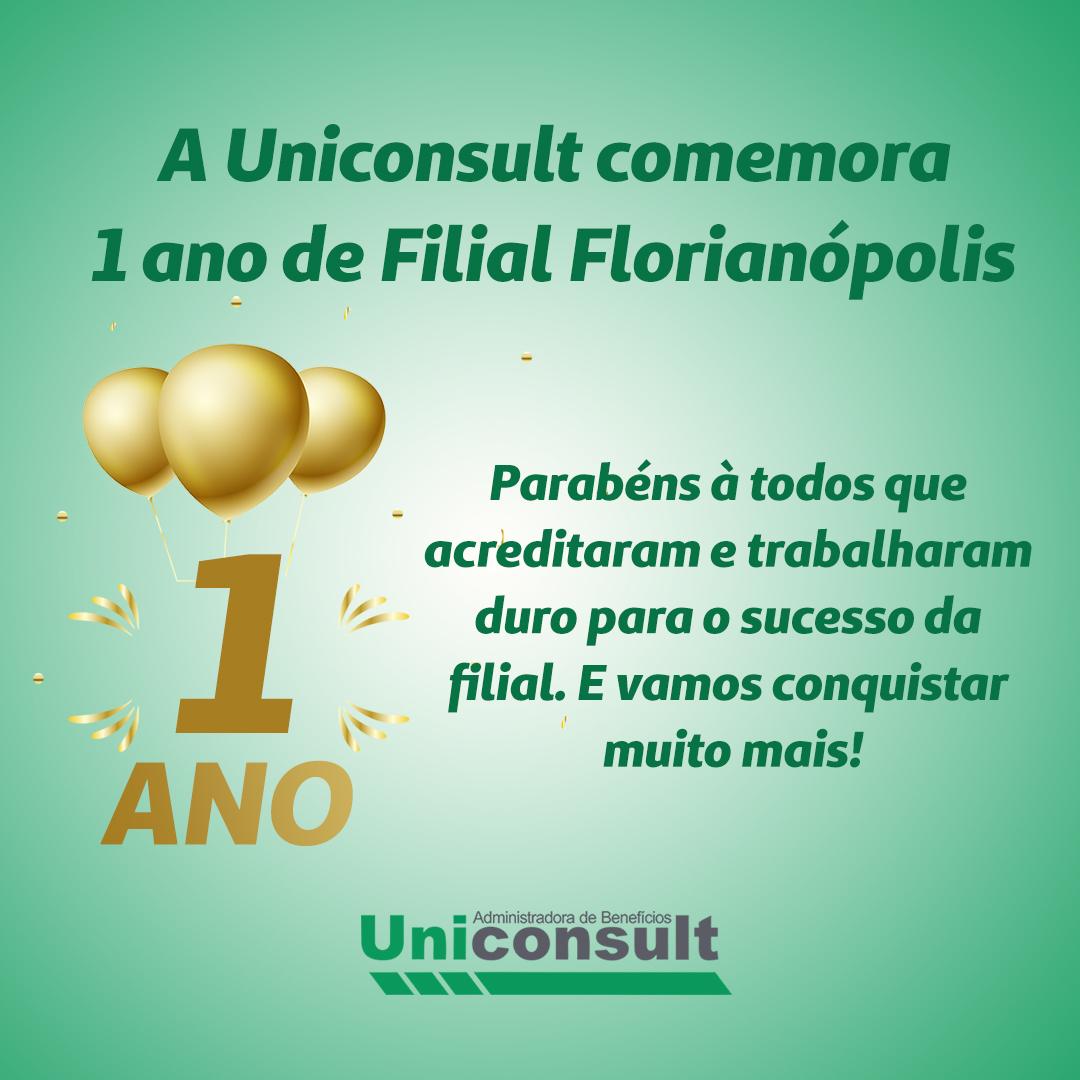 Filial Uniconsult Florianópolis comemora 1 ano!