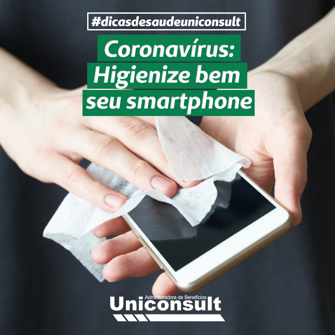 Coronavírus: Higienize seu smartphone